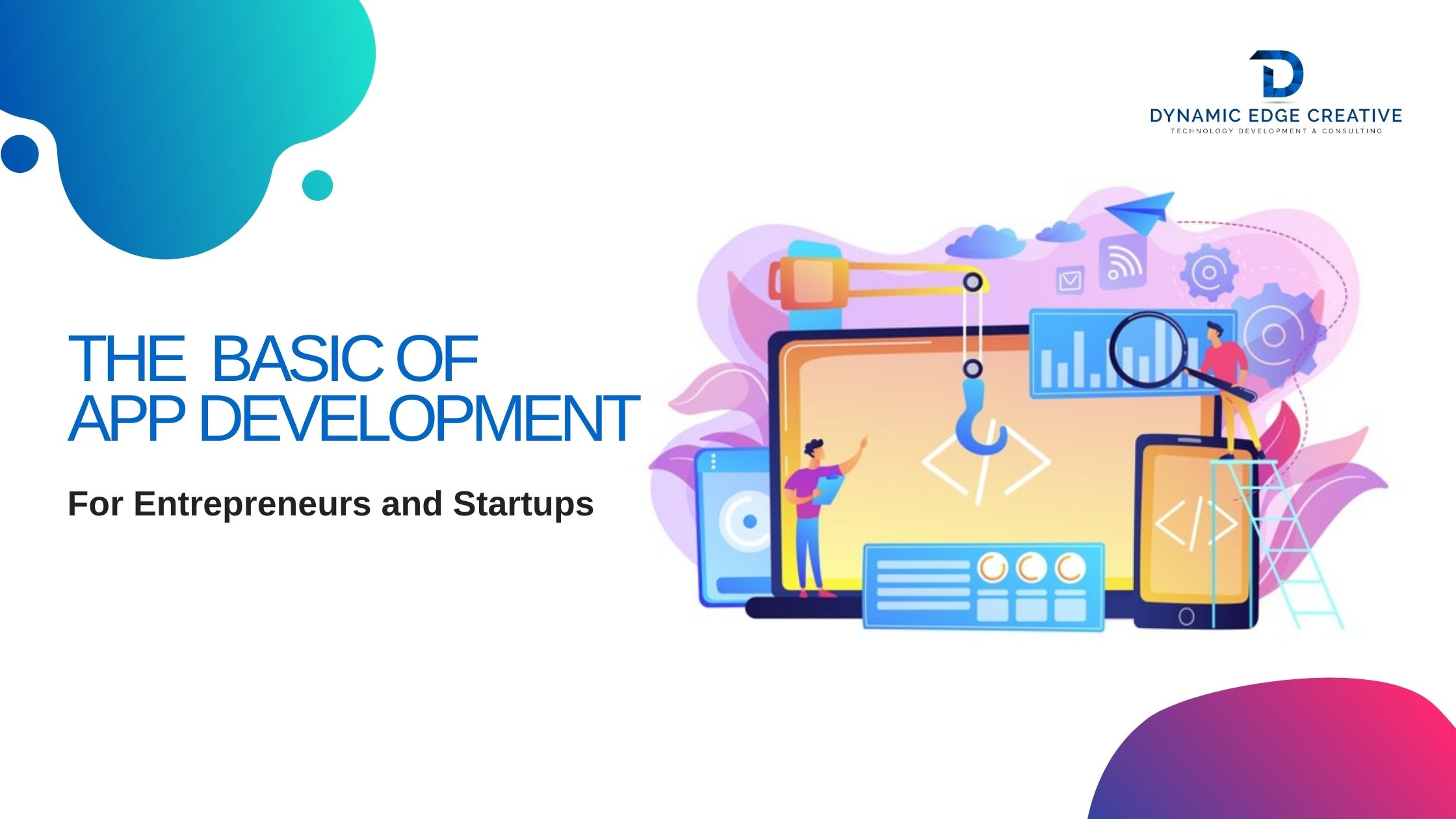 Know About The Basics of App Development